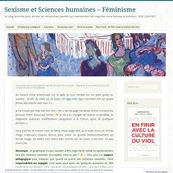 Un guide pour les hommes qui ne veulent pas violer : comment s'assurer qu'elle est consentante et désirante – Sexisme et Sciences humaines – Féminisme