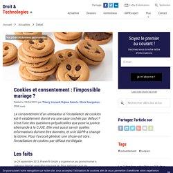 Cookies et consentement : l'impossible mariage