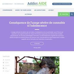 Conséquence de l'usage sévère de cannabis à l'adolescence