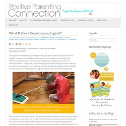 » What Makes a Consequence Logical? Positive Parenting Connection