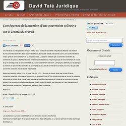Conséquence de la mention d'une convention collective sur le contrat de travail