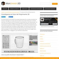 Conséquence et futur de l'imprimante 3D