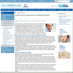 Causes and consequences of childhood obesity