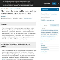 The rise of the quasi-public space and its consequences for cities and culture