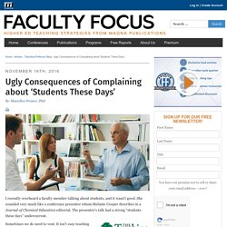 Ugly Consequences of Complaining about 'Students These Days'