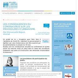Les conséquences du coronavirus sur les procédures d'urbanisme. Emmanuelle Beguin. Village de la justice. www.village-justice.com