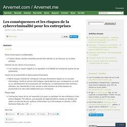 Les conséquences et les risques de la cybercriminalité pour les entreprises – Arvernet.com / Arvernet.me