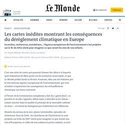 Les cartes inédites montrant les conséquences du dérèglement climatique en Europe