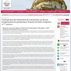 JO SENAT 19/12/12 Réponse à question N°0202S Conséquences des distorsions de concurrence au niveau européen pour les producteurs
