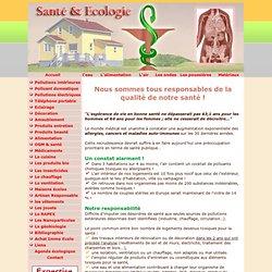 SANTE ECOLOGIE et CONSEQUENCES des POLLUTIONS DOMESTIQUES de l'H