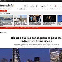 Brexit : quelles conséquences pour les entreprises françaises ?