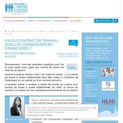 Fin du contrat de travail : quelles conséquences financières ? Par Claire Bensasson, Avocat.