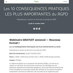 Les 10 CONSEQUENCES PRATIQUES LES PLUS IMPORTANTES du RGPD