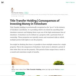 Consequences of Investing Money in Timeshare