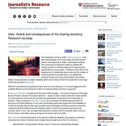 Uber, Airbnb and consequences of the sharing economy: Research roundup Journalist's Resource: Research for Reporting, from Harvard Shorenstein Center