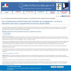Les conséquences patrimoniales des transferts de compétences - La mise à disposition des biens, équipements et services (Guide 2006)