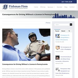 Know the Aftereffect of Driving Without Licensein Pennsylvania