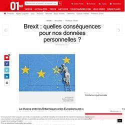 Brexit : quelles conséquences pour nos données personnelles ?