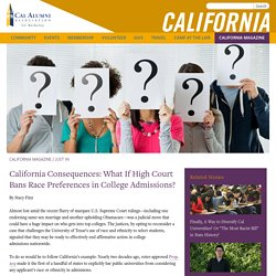 California Consequences: What If High Court Bans Race Preferences in College Admissions?