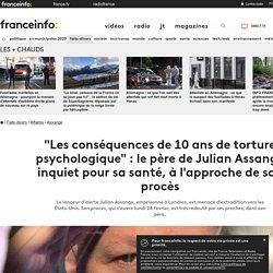"""""""Les conséquences de 10 ans de torture psychologique"""": le père de Julian Assange inquiet pour sa santé, à l'approche de son procès"""