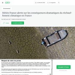 Météo France alerte sur les conséquences dramatiques du réchauffement climatique en France...