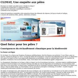 Conséquences du réchauffement climatique pour la biodiversité - CLIMAT, Une enquête aux pôles - CNRS - sagascience :