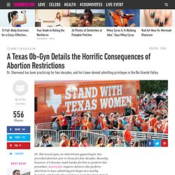 A Texas OB/GYN Details the Horrific Consequences of Abortion Restrictions