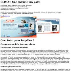 Conséquences de la fonte des glaces - CLIMAT, Une enquête aux pôles - CNRS - sagascience :