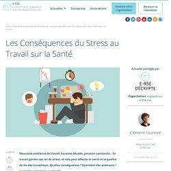 Les conséquences du stress au travail sur la santé
