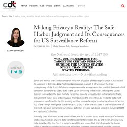 Making Privacy a Reality: The Safe Harbor Judgment and Its Consequences for US Surveillance Reform
