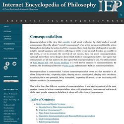 Consequentialism[Internet Encyclopedia of Philosophy]