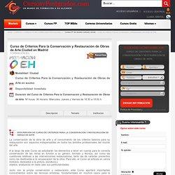 Curso de Criterios Para la Conservación y Restauración de Obras de Arte en Madrid - cursosypostgrados.com