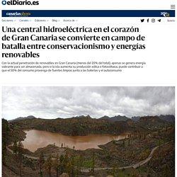 Una central hidroeléctrica en el corazón de Gran Canaria se convierte en campo de batalla entre conservacionismo y energías renovables