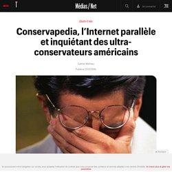 Conservapedia, l'Internet parallèle et inquiétant des ultra-conservateurs américains