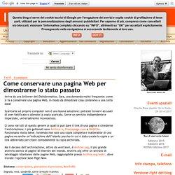 Come conservare una pagina Web per dimostrarne lo stato passato