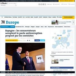 Espagne: les conservateurs acceptent le pacte anticorruption proposé par les centristes