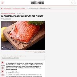 La conservation des aliments par fumage