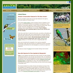 Amazon Conservation Association, News, Latest News