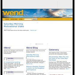 Wend Magazine - Adventure Travel, Conservation, Bicycling, Surfing, Kayaking, Climbing and Backpacking