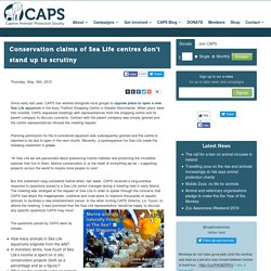 CAPS - Conservation claims of Sea Life centres don't stand up to scrutiny