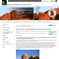 Karlu Karlu / Devils Marbles Conservation Reserve - Parks and Wildlife Commission NT