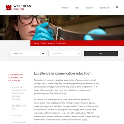 Conservation Courses and conservation case studies - West Dean College UK