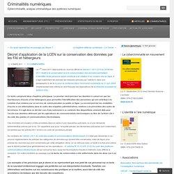 Décret d'application de la LCEN sur la conservation des données par les FAI et hébergeurs