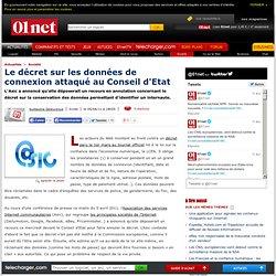 Conservation des données: le décret attaqué au le Conseil d'Etat