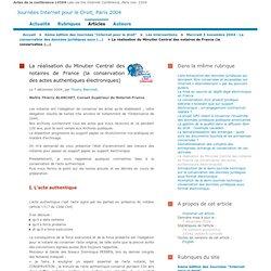 La réalisation du Minutier Central des notaires de France (la conservation des actes authentiques électroniques), par Thierry Blanchet - Journées Internet pour le Droit, Paris 2004