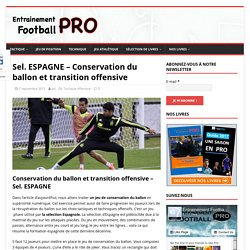 Conservation du ballon et transition offensive