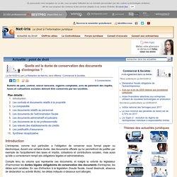 Quelle est la durée de conservation des documents d'entreprise ? (Le Droit en fév. 2012