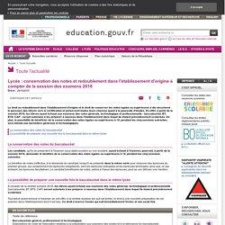 29/10/2015 - Lycée : conservation des notes et redoublement dans l'établissement d'origine à compter de la session des examens 2016