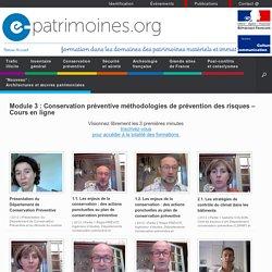 Module 3 : Conservation préventive méthodologies de prévention des risques – Cours en ligne