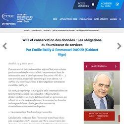 WIFI et conservation des données: Les obligations du fournisseur de services - Club des Directeurs de Sécurité & de Sûreté Des Entreprises